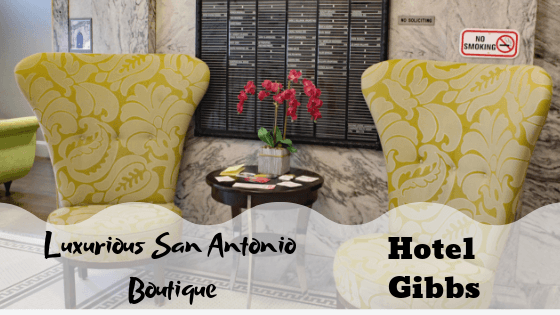 Luxury Boutique Hotel in San Antonio: Hotel Gibbs